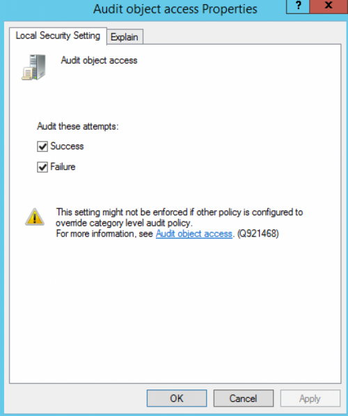 File Integrity Monitoring: Set the Audit Object Access policy to log successes and failures. Screenshot.