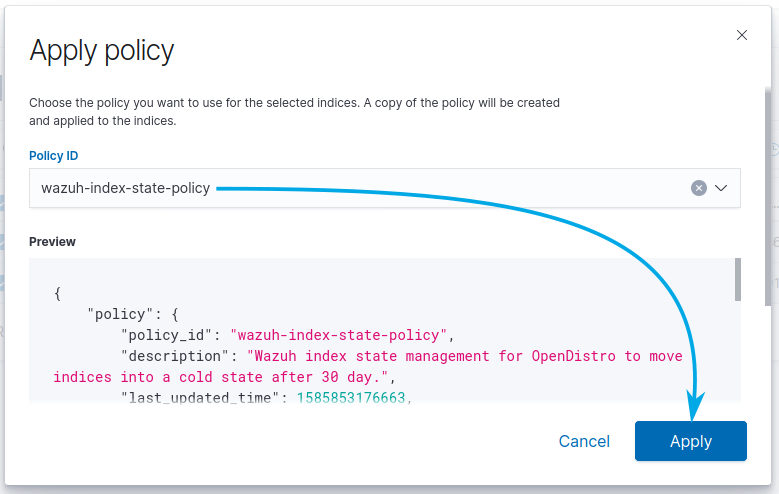 Apply policy dialog. Here you can select the Policy ID and click on Apply to apply the policy to the previously selected indices